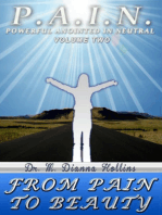 P.A.I.N. Volume Two- From Pain To Beauty