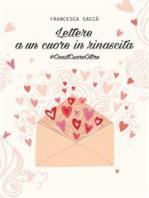Lettere a un cuore in rinascita