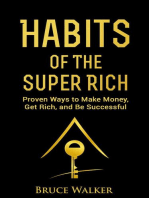 Habits of the Super Rich