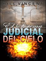 El Sistema Judicial del Cielo
