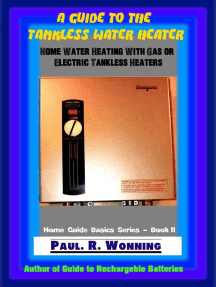 A Guide to the Tankless Water Heater: Home Guide Basics Series, #2