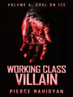 "Soul On Ice (Book 4 of ""Working Class Villain"")"