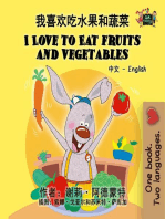 我喜欢吃水果和蔬菜 I Love to Eat Fruits and Vegetables (Bilingual Mandarin Children's Book)
