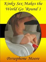 Kinky Sex Makes the World Go 'Round 1