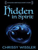 Hidden in Spirit