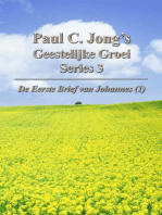 De Eerste Brief van Johannes (I) - Paul C. Jong's Geestelijke Groei Series 3