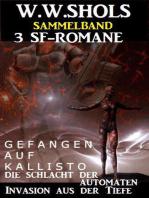 Sammelband 3 SF-Romane