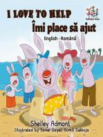 I Love to Help Îmi place să jut (Romanian Kids Book)