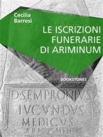 Le iscrizioni funerarie di Ariminum