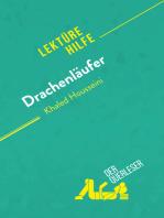 Drachenläufer von Kahled Hosseini (Lektürehilfe)