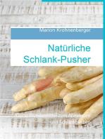 Natürliche Schlank-Pusher