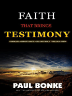 Faith That Brings Testimony