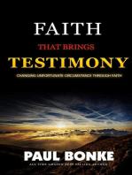 Faith That Brings Testimony