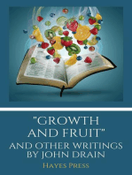 """""""Growth and Fruit"""" and Other Writings by John Drain"""