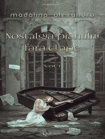 Nostalgia pianului fără clape vol. 1