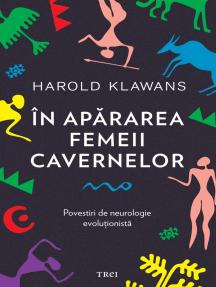 În apărarea femeii cavernelor
