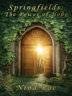 Springfields The Power of Hope