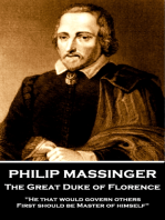 Philip Massinger - The Great Duke of Florence