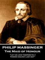 Philip Massinger - The Maid of Honour