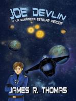 Joe Devlin: Y La Guerrera Estelar Perdida