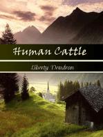 Human Cattle