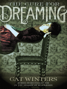 The Cure for Dreaming