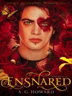 Ensnared (Splintered Series #3): Splintered Book Three
