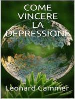 Come vincere la depressione
