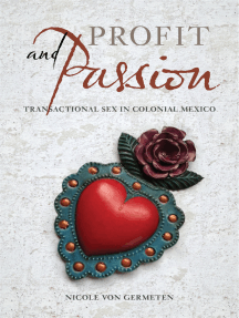 Profit and Passion: Transactional Sex in Colonial Mexico