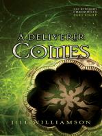A Deliverer Comes (The Kinsman Chronicles)