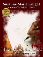 The Ill-gotten Insurance (Minx Tobin Murder Mystery Series, Case 2)