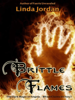Brittle Flames