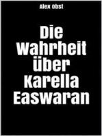 Die Wahrheit über Karella Easwaran