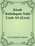 Kisah Kehidupan Nabi Uzair AS (Ezra)