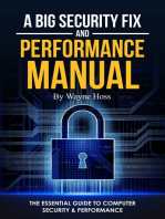 A Big Security Fix and Performance Manual
