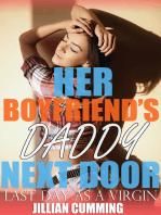 Her Boyfriend's Daddy Next Door