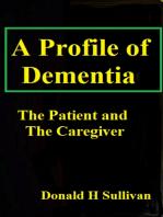 A Profile of Dementia