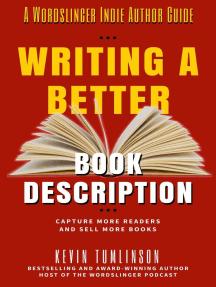 Writing a Better Book Description: Wordslinger, #2