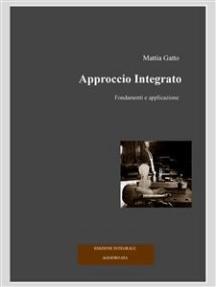 Approccio Integrato: Edizione Integrale. Aggiornata
