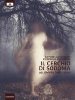 Il cerchio di Sodoma - All'ombra degli ulivi