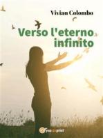 Verso l'eterno infinito