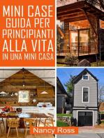 Mini Case Guida per Principianti alla Vita in una Mini Casa