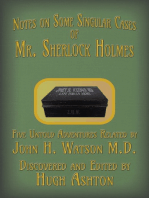 Notes on Some Singular Cases of Mr. Sherlock Holmes