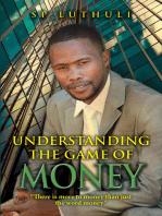 Understanding The Game Of Money