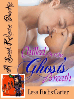 Chilled By The Ghost's Breath