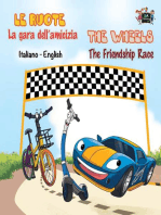 Le ruote La gara dell'amicizia The Wheels The Friendship Race