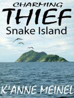 Charming Thief ~ Snake Island