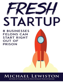 Fresh Startup: 8 Businesses Felons Can Start Right Out of Prison