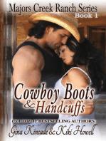 Cowboy Boots & Handcuffs