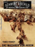 SCHWERT UND SCHILD – Sir Morgan, der Löwenritter Band 2